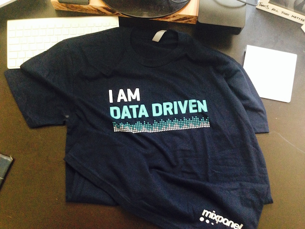 I'm data driven! Mixpanel
