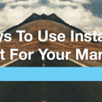 4 Ways to use Instagram's Layout for marketing