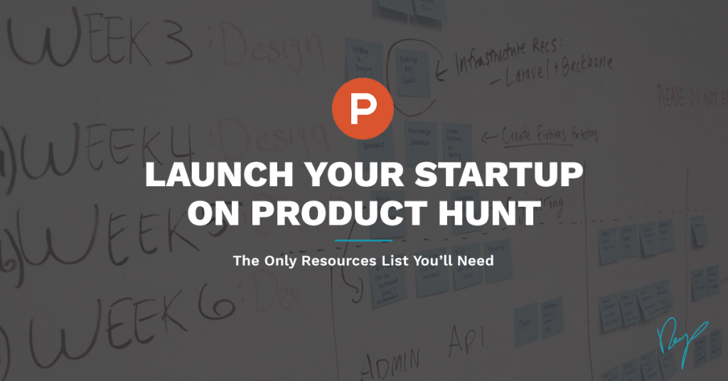 Launch Your Product On Product Hunt