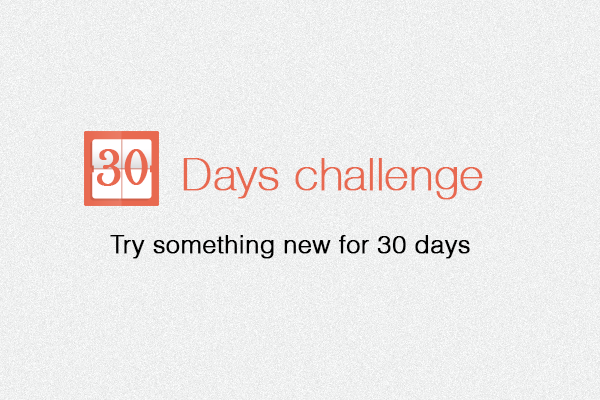 What is the 30 days challenge?