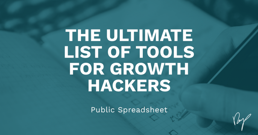 Ultimate List of tools for growth hackers
